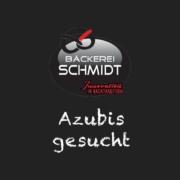 Azubis gesucht Bäckerei Schmidt Karlsruhe